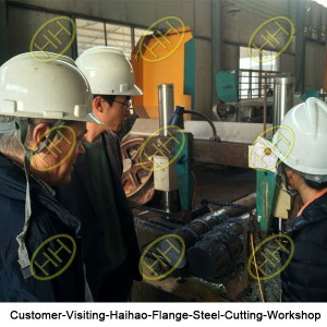 Customer-Visiting-Haihao-Flange-Steel-Cutting-Workshop