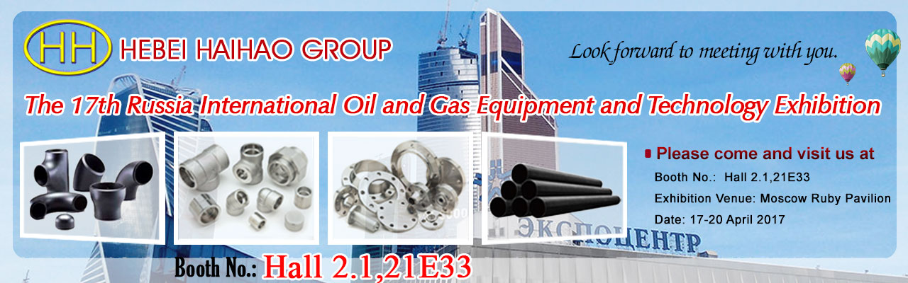 Haihao Group Will Attend The 17th Russia International Oil and Gas Equipment and Technology Exhibition