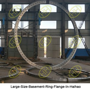 Large-Size-Basement-Ring-Flange-In-Haihao